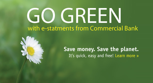 Go Green with e-statement from Commercial Bank